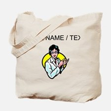 Scientist (Custom) Tote Bag