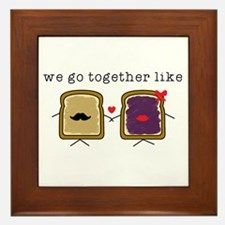 We go Together Like PB&J Framed Tile