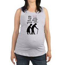 My Love for You Will Never Grow Maternity Tank Top