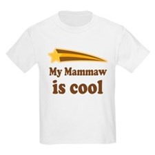 My Mammaw Is Cool T-Shirt