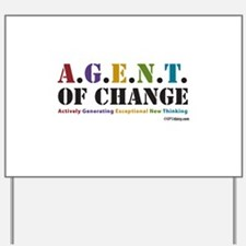 Agent of Change Yard Sign
