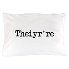 Theiyr're Their There They're Grammer Typo Pillow