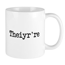 Theiyr're Their There They're Grammer Typo Mugs