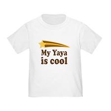 My Yaya Is Cool T