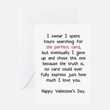 The Perfect Valentine's Day Card Greeting Card