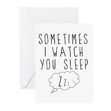 I Watch You Sleep Greeting Cards