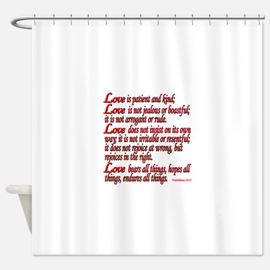 1 Corinthians 13:4-7 Shower Curtain