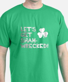 Let's get sham-wrecked! T-Shirt