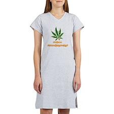 Marijuana Humor Women's Nightshirt