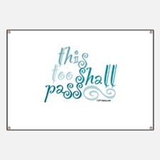 This Too Shall Pass Banner