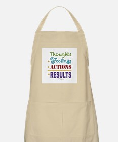 Thought + Feeling + Action = Results Apron
