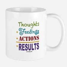 Thought + Feeling + Action = Results Mug