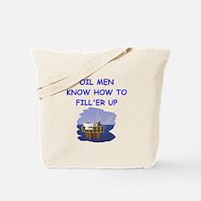 oil men Tote Bag