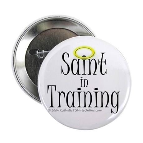 Saint in Training Button