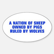 A nation of sheep owned by pigs ruled by wolves-Ak