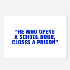 He who opens a school door closes a prison-Akz blu