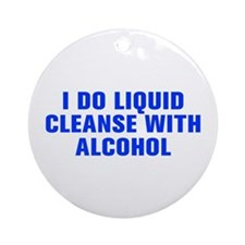 I do liquid cleanse with alcohol-Akz blue Ornament