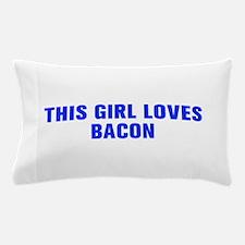 This girl loves bacon-Akz blue Pillow Case