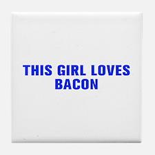 This girl loves bacon-Akz blue Tile Coaster
