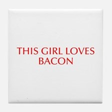 This girl loves bacon-Opt red Tile Coaster