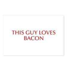 This guy loves bacon-Opt red Postcards (Package of