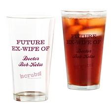 FUTURE EX-WIFE Drinking Glass