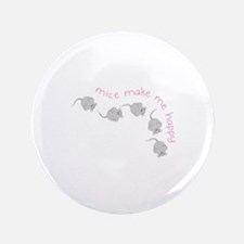 """Make Me Happy 3.5"""" Button (100 pack)"""