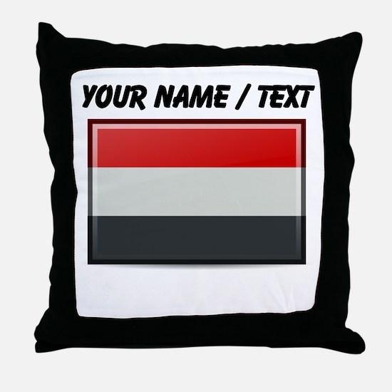 Yemen Flag (Custom) Throw Pillow