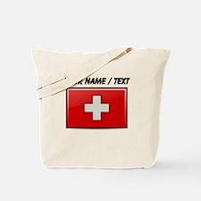 Switzerland Flag (Custom) Tote Bag