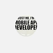 Trust Me, I'm A Mobile App Developer Mini Button