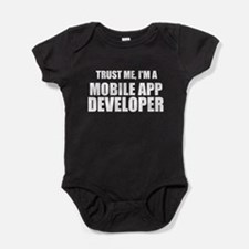 Trust Me, I'm A Mobile App Developer Baby Bodysuit