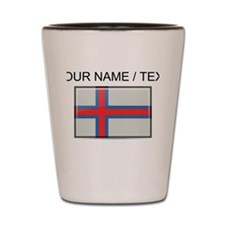 Faroe Islands Flag (Custom) Shot Glass