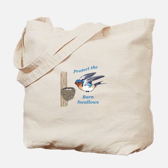 PROTECT BARN SWALLOWS Tote Bag