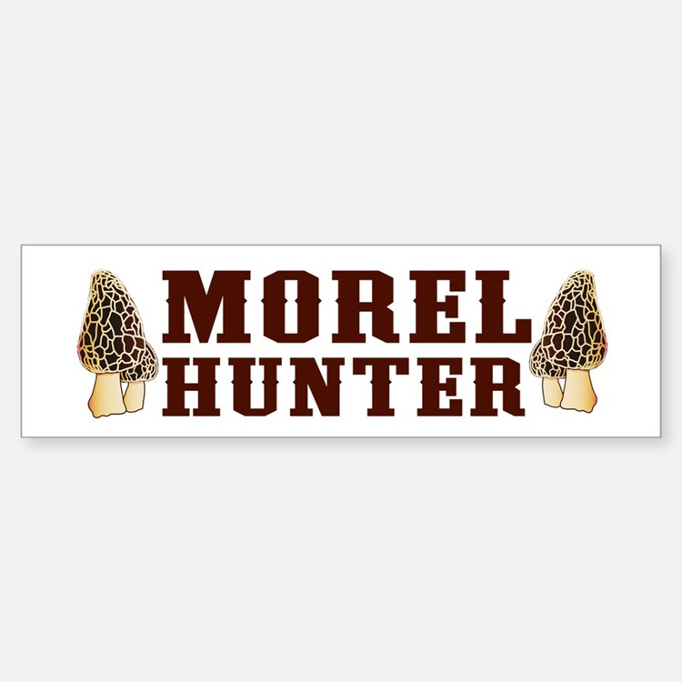 Morel Hunter Bumper Bumper Bumper Sticker