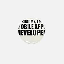 Trust Me, I'm A Mobile Apps Developer Mini Button