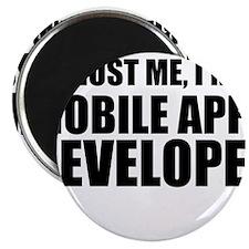 Trust Me, I'm A Mobile Apps Developer Magnets