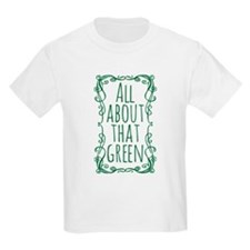 All About That Green T-Shirt