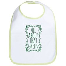 All About That Green Bib