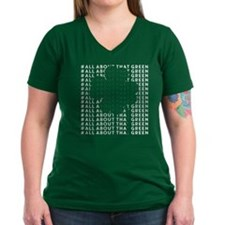 All About That Green Women's V-Neck Dark T-Shi