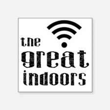 The Great Indoors Sticker