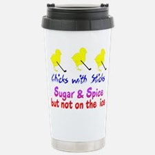 CHICKS WITH STICKS Travel Mug