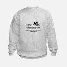 I LOVED YOU SO Sweatshirt