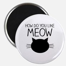 Funny Meow Magnet