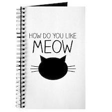 How Do You Like Meow Journal