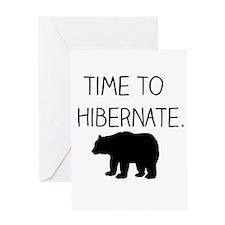 Time to Hibernate Greeting Cards