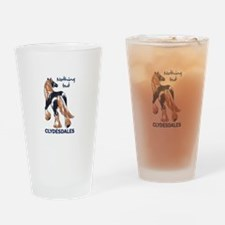 NOTHING BUT CLYDESDALES Drinking Glass