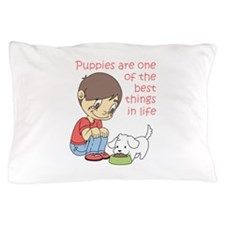 BEST THINGS IN LIFE Pillow Case