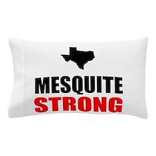 Mesquite Strong Pillow Case