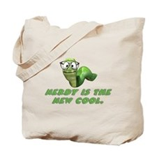 Nerdy is the new cool Tote Bag