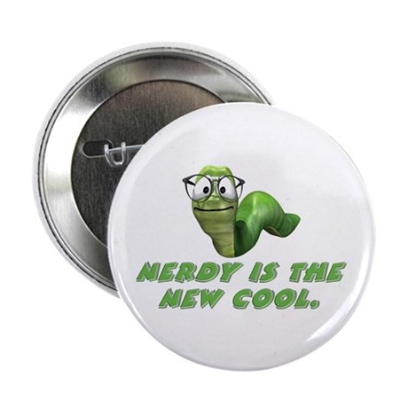 """Nerdy is the new cool 2.25"""" Button (100 pack)"""